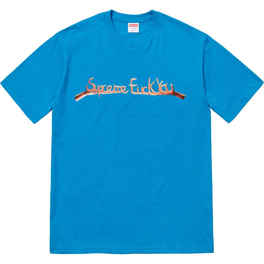 Fuck You Tee - All cotton classic Supreme t-shirt with printed graphic on front.